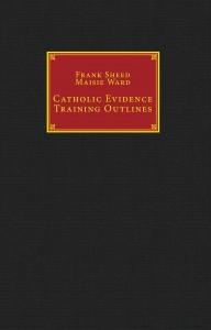 catholic-evidence-training-outlines_1